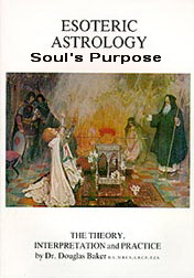 Esoteric Astrology & the Soul's Purpose