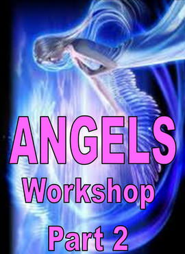 Angels Workshop - Part 2