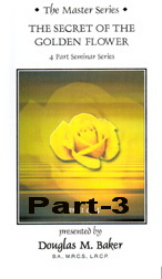 The Secret of the Golden Flower - Part 3