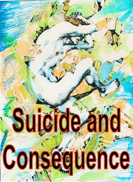 Suicide and Consequence