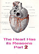 The Heart has its Reasons - Part 2